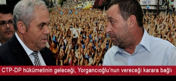 CTP-DP HÜKÜMETİNDE KRİZ KAPIDA