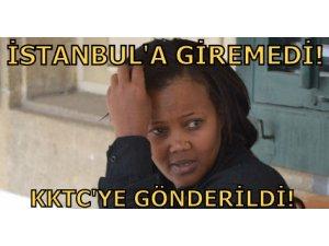 İSTANBUL'A GİREMEDİ!