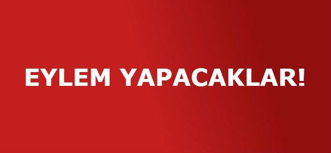 EYLEM YAPACAKLAR!