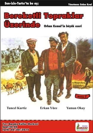 """""""BEREKETLİ TOPRAKLAR ÜZERİNDE"""""""