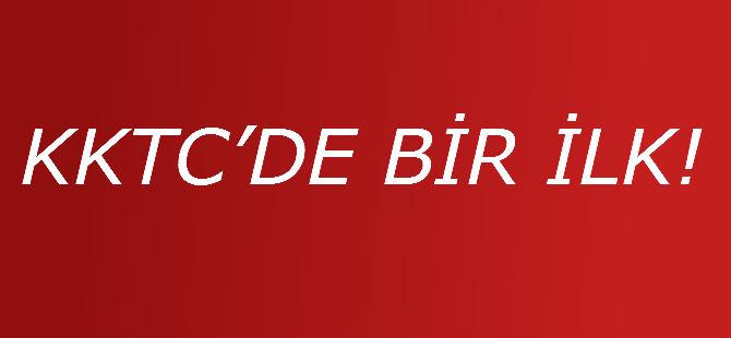 KKTC'DE BİR İLK!