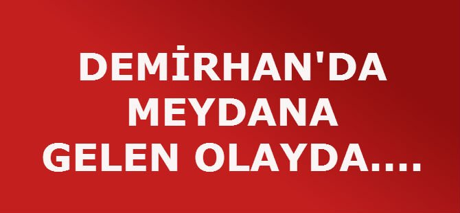 DEMİRHAN'DA