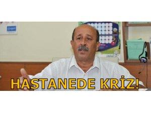 HASTANEDE KRİZ!