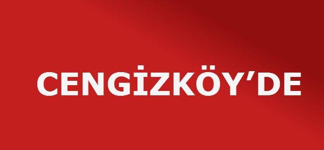 CENGİZKÖY'DE