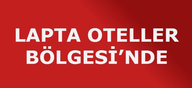 LAPTA OTELLER BÖLGESİ'NDE