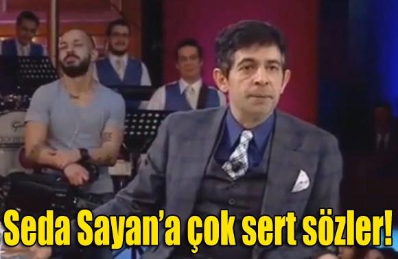 Okan Bayülgen'den Seda Sayan'a Sert Sözler!