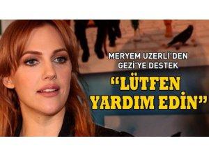 MERYEM UZERLİ'DEN GEZİ'YE DESTEK!