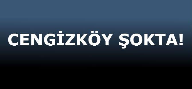 CENGİZKÖY ŞOKTA!