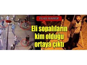 ELİ SOPALILARIN KİM OLDUĞU ORTAYA ÇIKTI!