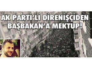 DİRENİŞÇİDEN BAŞBAKAN'A MEKTUP!