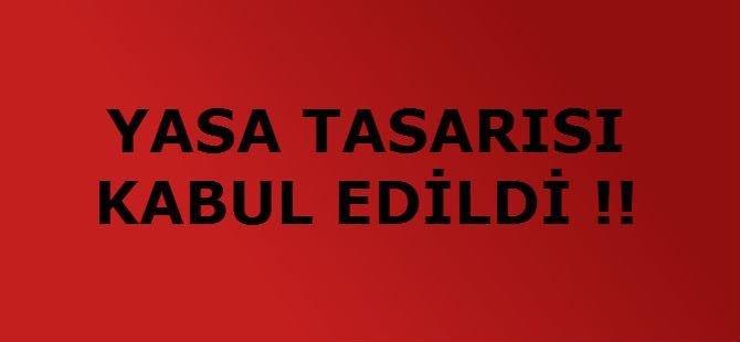 YASA TASARISI KABUL EDİLDİ !!