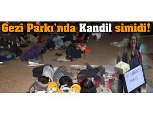 GEZİ PARKI'NDA KANDİL SİMİDİ
