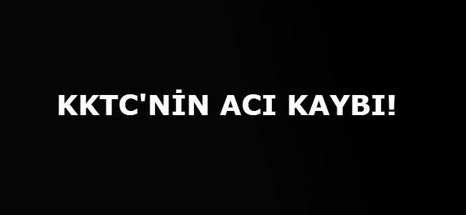 KKTC'NİN ACI KAYBI!