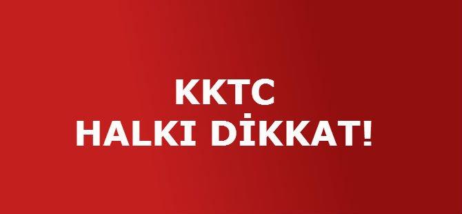 KKTC HALKI DİKKAT!