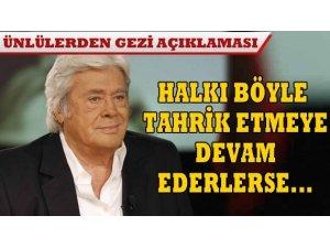 HALKI BÖYLE TAHRİK ETMEYE DEVAM EDERLERSE...