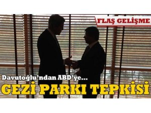 DAVUTOĞLU'NDAN KERRY'E GEZİ PARKI TEPKİSİ!