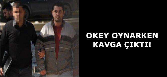 OKEY OYNARKEN KAVGA ÇIKTI!
