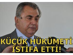 KÜÇÜK HÜKÜMETİ İSTİFA ETTİ!