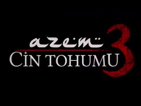 AZEM 3: CİN TOHUMU
