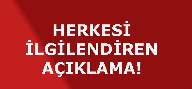HERKESİ İLGİLENDİREN AÇIKLAMA!