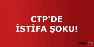 CTP'DE İSTİFA ŞOKU!