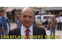 TARAFLARA ÖNERİ SUNDU