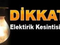 ELEKTRİK KESİNTİSİ OLACAK !